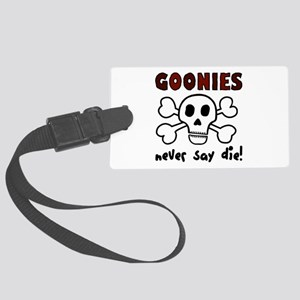 'Goonies Never Say Die!' Large Luggage Tag