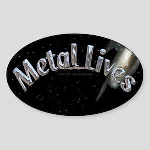 Metal Lives! Oval Sticker
