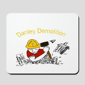Danley Demolition Man Mousepad