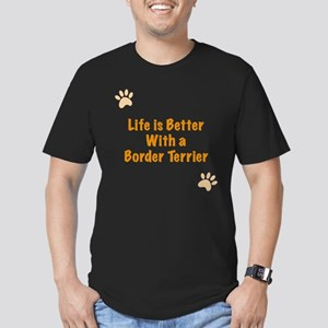 Life is better with a Border Terrier Men's Fitted