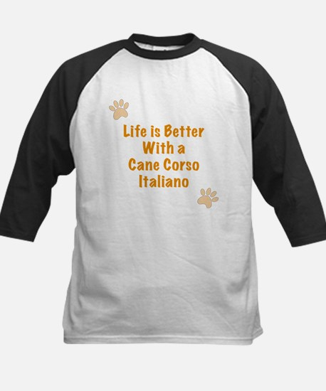 Life is better with a Cane Corso Italiano Tee
