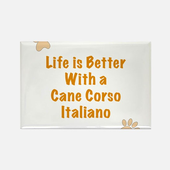 Life is better with a Cane Corso Italiano Rectangl