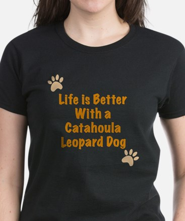 Life is better with a Catahoula Leopard Dog Women'