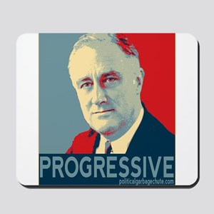"FDR - ""PROGRESSIVE"" Mousepad"