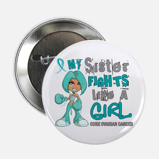 """Fights Like a Girl 42.9 Ovarian Cancer 2.25"""" Butto"""