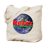 Relax Earth Tote Bag