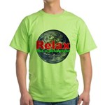 Relax Earth Green T-Shirt