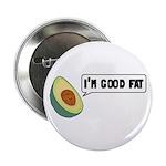 "Avocado: Good Fat 2.25"" Button (10 pack)"