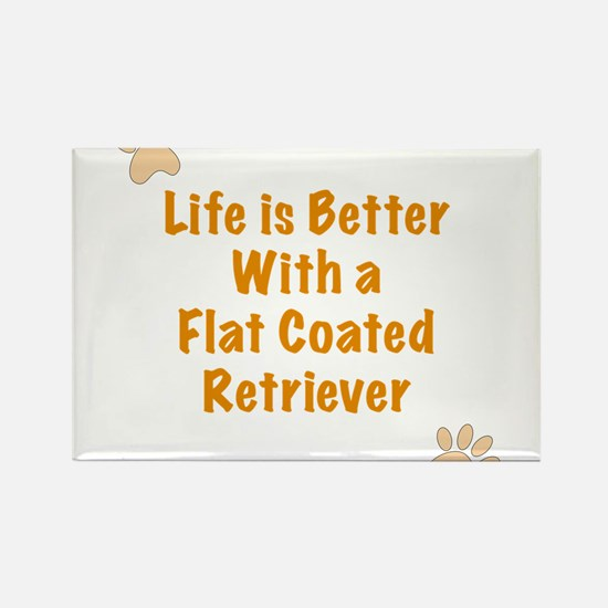 Life is better with a Flat Coated Retriever Rectan