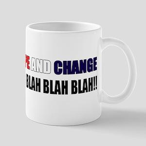 HOPE and change blah blah blah Mug