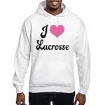 I Love Lacrosse Hooded Sweatshirt