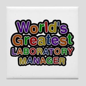 World's Greatest LABORATORY MANAGER Tile Coaster