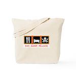 Eat. Sleep. Pillage. Tote Bag