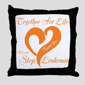 Stop Leukemia Throw Pillow