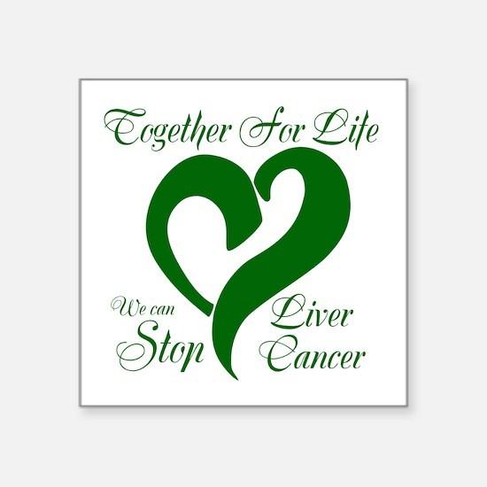"""Stop Liver Cancer Square Sticker 3"""" x 3"""""""