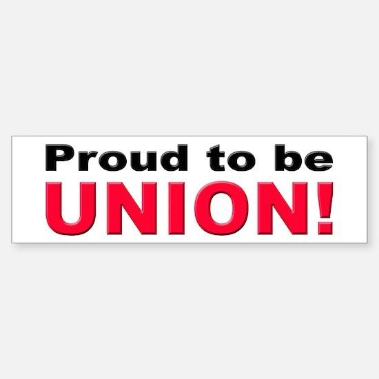Proud Union Bumper Bumper Bumper Sticker