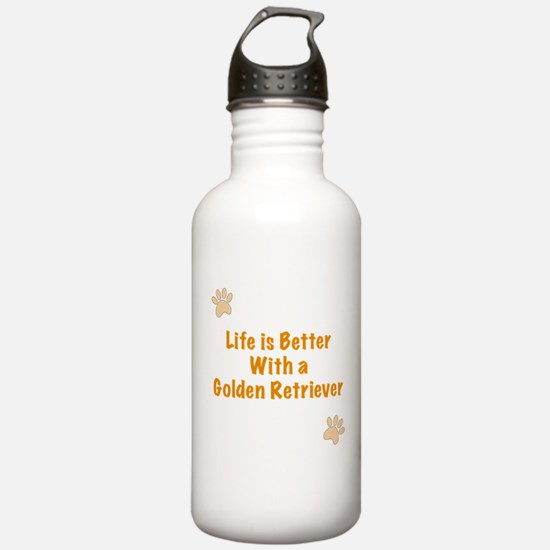 Life is better with a Golden Retriever Water Bottle