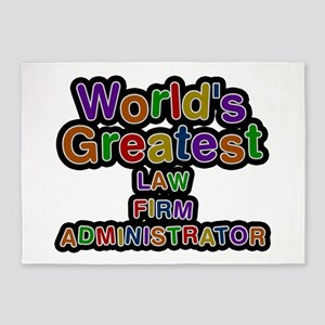 World's Greatest LAW FIRM ADMINISTRATOR 5'x7' Area