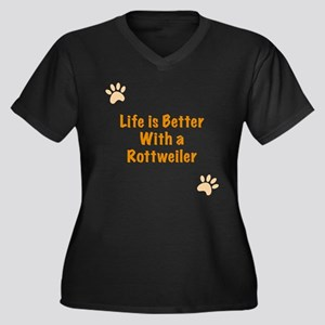 Life is better with a Rottweiler Women's Plus Size