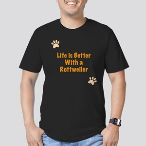 Life is better with a Rottweiler Men's Fitted T-Sh