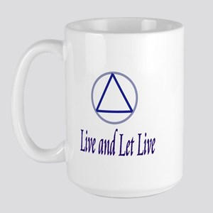 Live and let live slogan large mug