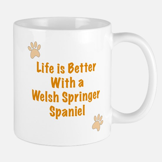 Life is better with a Welsh Springer Spaniel Mug