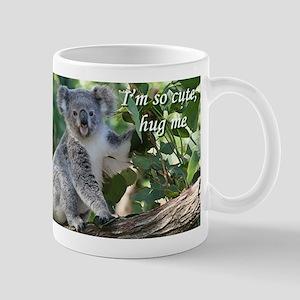 I'm so cute, hug me: koala. Mug