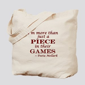 I'm More Than Just a Piece in their Games Tote Bag