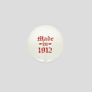 Made In 1912 Mini Button