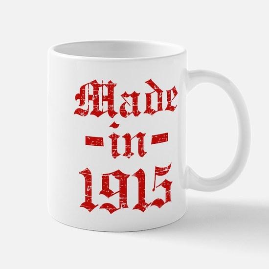 Made In 1915 Mug