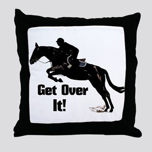 Get Over It! Horse Jumper Throw Pillow