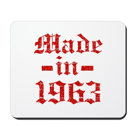 Made In 1963 Mousepad