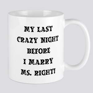 MS. RIGHT Mug