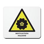 Motivation Hazard Mousepad