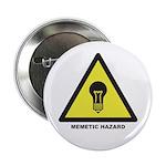 """Memetic Hazard 2.25"""" Button"""
