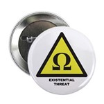 """Existential Threat 2.25"""" Button"""