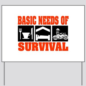 Basic Needs of Survival Yard Sign