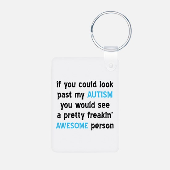 Look Past My Autism Aluminum Photo Keychain