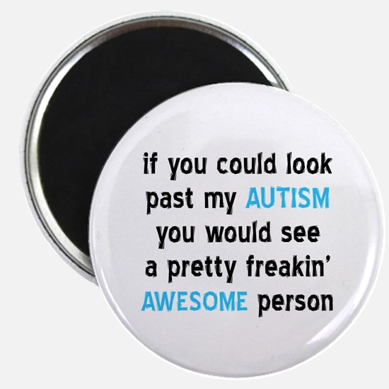 "Look Past My Autism 2.25"" Magnet (10 pack)"
