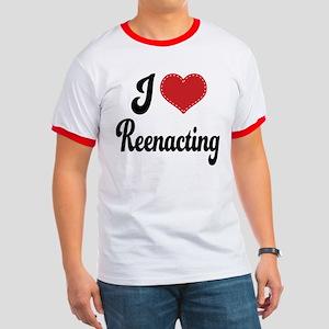 I Love Reenacting Ringer T