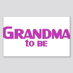 Grandma to be Sticker (Rectangle)