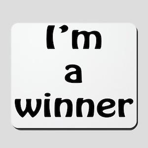 I'm a winner Mousepad
