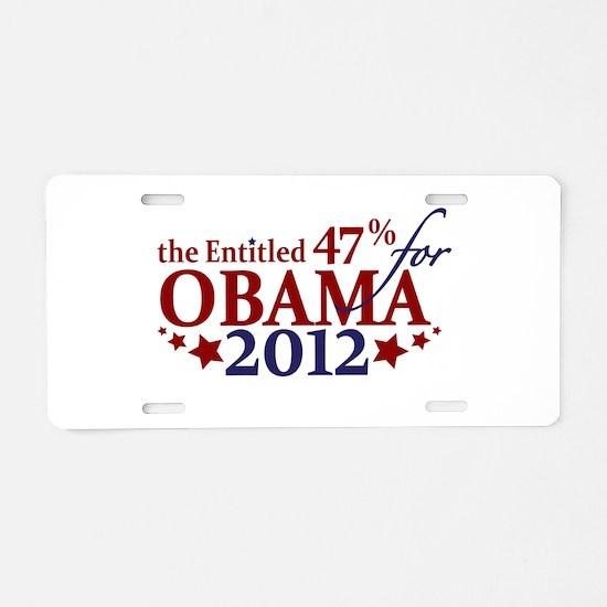 Entitled 47% For Obama 2012 Aluminum License Plate