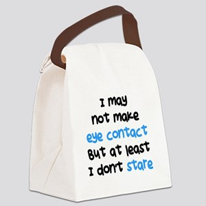 I Dont Stare Canvas Lunch Bag