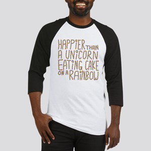 Happier Than A Unicorn... Baseball Jersey