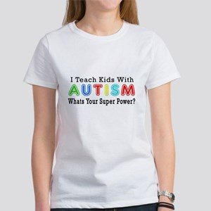I Teach Kids With Autism Women's T-Shirt