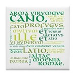 Arma Virumque Cano Green Tile Coaster