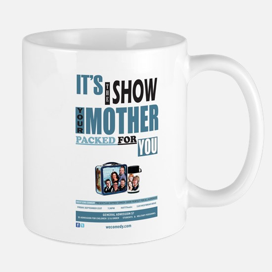 The Show Your Mom Packed Mug