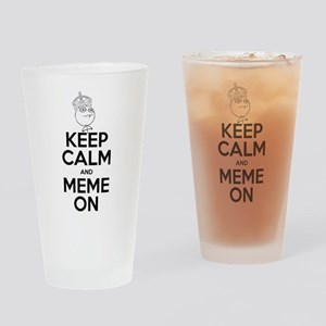 Keep Calm and Meme On Drinking Glass