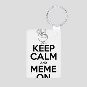 Keep Calm and Meme On Aluminum Photo Keychain